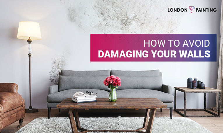 How To Avoid Damaging Your Walls   London Painting   Painter Services in London Ontario